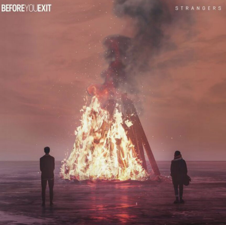 Before You Exit – Strangers