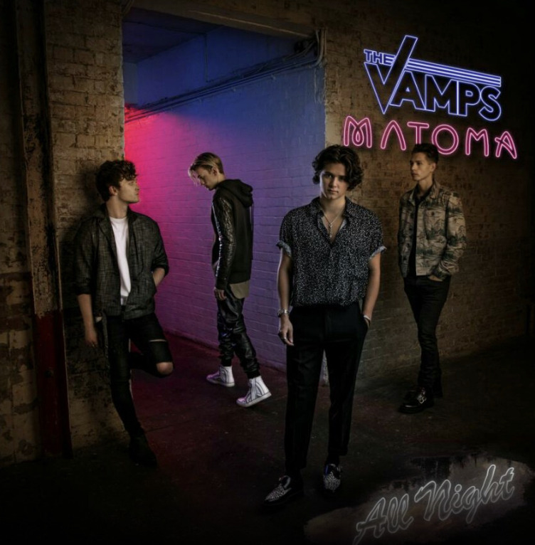 The Vamps & Matoma – All Night