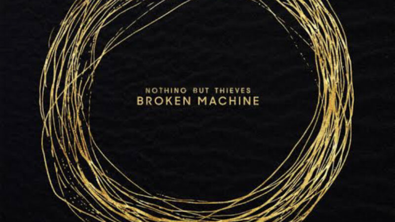Nothing But Thieves – Hell, Yeah