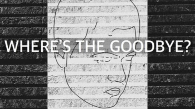 BASE – Where's the Goodbye?