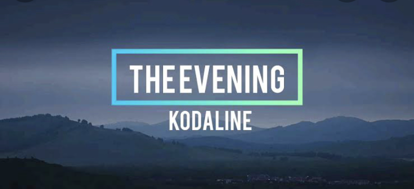 Kodaline – The Evening